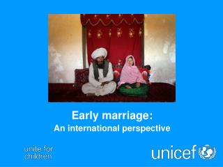 Early marriage: An international perspective