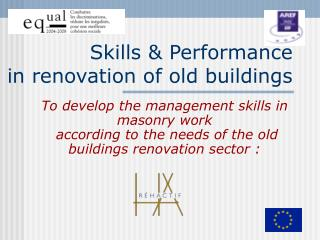 Skills & Performance  in renovation of old buildings