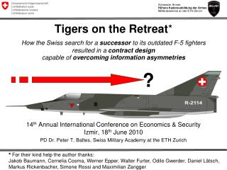 Tigers on the Retreat *