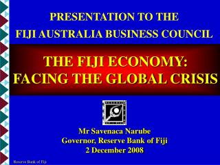 PRESENTATION TO THE  FIJI AUSTRALIA BUSINESS COUNCIL