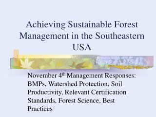 Achieving Sustainable Forest Management in the Southeastern USA