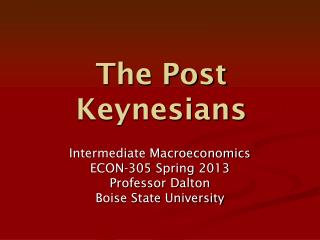 The Post Keynesians