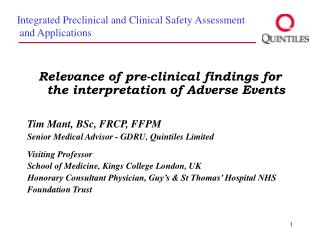 Relevance of pre-clinical findings for the interpretation of Adverse Events