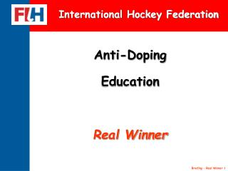 Anti-Doping Education Real Winner
