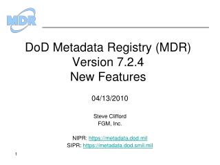 DoD  Metadata Registry (MDR) Version 7.2.4 New Features