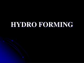 HYDRO FORMING