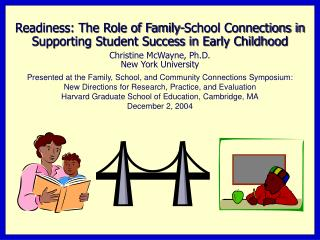 Readiness: The Role of Family-School Connections in Supporting Student Success in Early Childhood