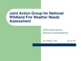 Joint Action Group for National Wildland Fire Weather Needs Assessment