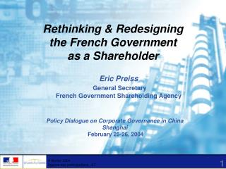 Rethinking & Redesigning  the French Government  as a Shareholder