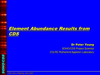 Element Abundance Results from CDS