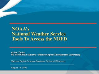 NOAA's  National Weather Service Tools To Access the NDFD
