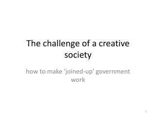 The challenge of a creative society