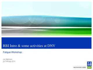 RBI Intro & some activities at DNV