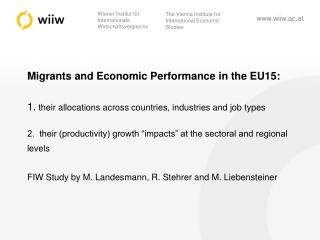 Migrants and Economic Performance in the EU15:
