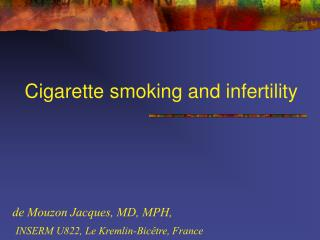 Cigarette smoking and infertility