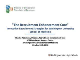 Charles Rathmann, Director, Recruitment Enhancement Core ICTS Regulatory Support Center