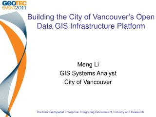 Building the City of Vancouver's Open Data GIS Infrastructure Platform