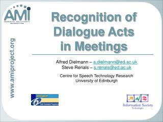 Recognition of  Dialogue Acts  in Meetings