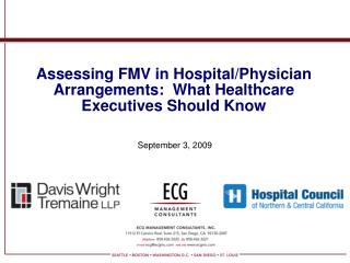 Assessing FMV in Hospital/Physician Arrangements:  What Healthcare Executives Should Know