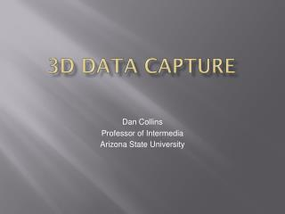 3D Data Capture