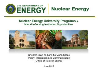 Nuclear Energy University Programs + Minority-Serving Institution Opportunities