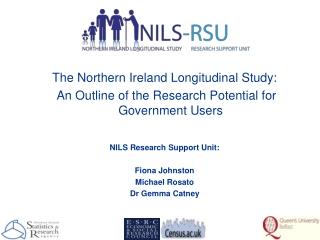 The Northern Ireland Longitudinal Study: