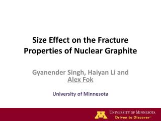 S ize  Effect on the Fracture Properties of Nuclear Graphite