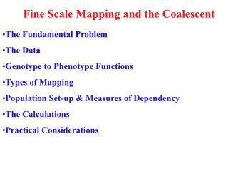 Fine Scale Mapping and the Coalescent