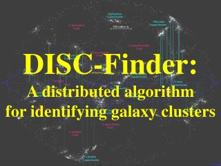 DISC-Finder: A distributed algorithm for identifying galaxy clusters