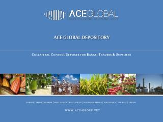 ACE GLOBAL DEPOSITORY