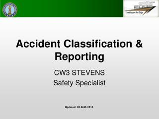 Accident Classification & Reporting