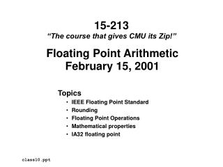 Floating Point Arithmetic February 15, 2001