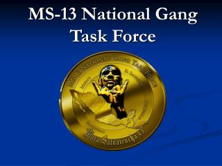 MS-13 National Gang Task Force