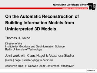 On the Automatic Reconstruction of Building Information Models from Uninterpreted 3D Models