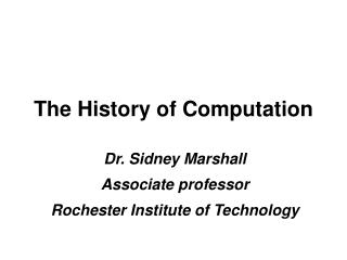 The History of Computation