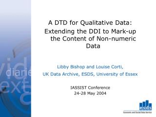 A DTD for Qualitative Data: Extending the DDI to Mark-up the Content of Non-numeric Data