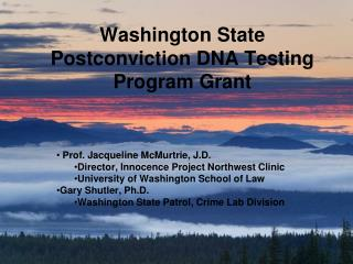 Washington State Postconviction DNA Testing Program Grant