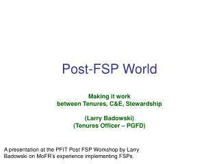 Post-FSP World