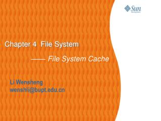 Chapter 4  File System —— File System Cache