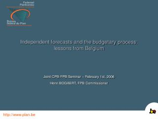 Independent forecasts and the budgetary process: lessons from Belgium
