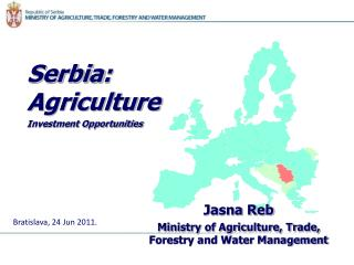 Serbia :   Agriculture Investment Opportunities