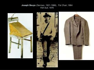 Joseph Beuys German, 1921-1986,  Fat Chair, 1964 Felt Suit, 1970