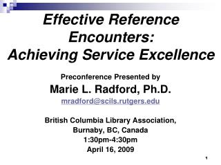 Effective Reference Encounters: Achieving Service Excellence