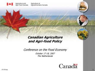 Canadian Agriculture and Agri-food Policy