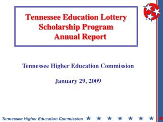 Tennessee Education Lottery Scholarship Program          Annual Report
