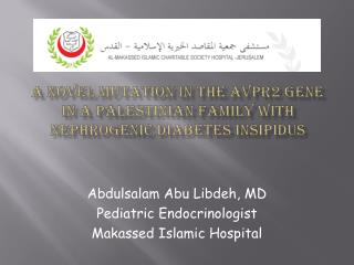 A novel mutation in the AVPR2 gene in a Palestinian family with  nephrogenic  diabetes  insipidus