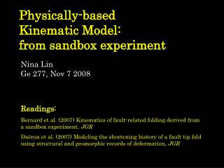Physically-based  Kinematic Model: from sandbox experiment