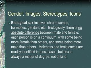 Gender: Images, Stereotypes, Icons