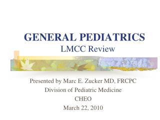 GENERAL PEDIATRICS LMCC Review
