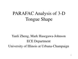 PARAFAC Analysis of 3-D Tongue Shape